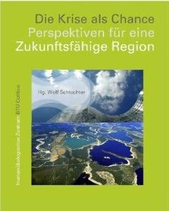 Wolf Schluchter & andere: Perspektiven für eine Zukunftsfähige Region